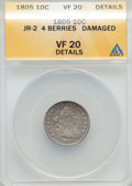Early Dimes, 1805 10C 4 Berries, JR-2, R.2, -- Damaged -- ANACS. VF20 Details.NGC Census: (9/186). PCGS Population (1/7). Mintage: 120,...