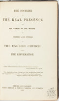 Books:Religion & Theology, [Religion & Theology]. The Doctrine of the Real Presence as Set Forth in the Works of Divines and Others in the English ...