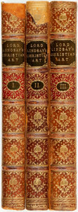 Books:Art & Architecture, Lord Lindsay. Sketches of the History of Christian Art. London: John Murray, 1847. Three volumes....
