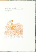 Books:Literature Pre-1900, Oscar Wilde. The Fisherman and His Soul. [San Francisco: forRansohoffs by the Grabjorn Press, 1939]. Illustrations ...