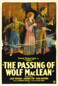 "Movie Posters:Western, The Passing of Wolf MacLean (Usla, 1924). One Sheet (27"" X 41"")...."