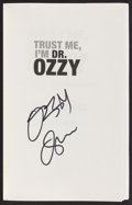 "Miscellaneous Collectibles:General, Ozzy Osbourne Signed ""Trust Me, I'm Dr. Ozzy"" Hardcover Book. ..."