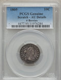 Early Dimes, 1805 10C 4 Berries, JR-2, R.2 -- Scratch -- PCGS Genuine. AUDetails....