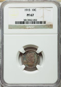 Proof Barber Dimes, 1915 10C PR67 NGC....