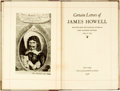 Books:Biography & Memoir, [James Howell]. Certain Letters of James Howell. Selected fromthe Familiar Letters as First Published Between 1645 &16...