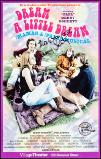 Dream a Little Dream (the Nearly True Story of the Mamas and the Papas) (Eric Nederlander Productions, 2003). Autographe...