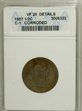 1807 1/2 C --Corroded--ANACS. VF20 Details. C-1. NGC Census: (8/127). PCGS Population (2/121). Mintage: 476,000. Numisme...