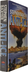 Books:First Editions, Stephen Baxter Signed: Anti-Ice....