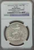 Trade Dollars, 1875-S/CC T$1 FS-501 -- Improperly Cleaned -- NGC Details. AU. NGC Census: (0/51). PCGS Population (1/1). ...