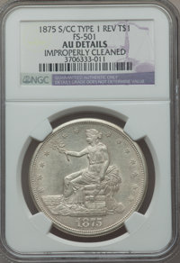 1875-S/CC T$1 FS-501 -- Improperly Cleaned -- NGC Details. AU. NGC Census: (0/51). PCGS Population (1/1). ...(PCGS# 1458...