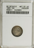 Coins of Hawaii: , 1883 10C Hawaii Ten Cents--Cleaned--ANACS. AU Details, Net XF40.NGC Census: (22/171). PCGS Population (34/284). Mintage: 2...
