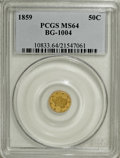 California Fractional Gold, 1859 50C Liberty Round 50 Cents, BG-1004, Low R.6, MS64 PCGS....