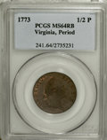 1773 1/2P Virginia Halfpenny, Period MS64 Red and Brown PCGS