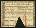 Colonial Notes:Massachusetts, Massachusetts May 5, 1780 $8 Wedge Cancel About New.. ...
