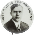 Political:Pinback Buttons (1896-present), Huey Long: Premature Hopeful Button....