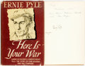 Books:Biography & Memoir, Ernie Pyle. INSCRIBED. Here is Your War. New York: HenryHolt and Company, [1943]. First edition. ...