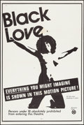 "Movie Posters:Blaxploitation, Black Love (Unknown, 1971). One Sheet (27"" X 41""). Blaxploitation.. ..."