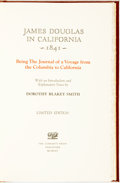 Books:Americana & American History, [California]. Dorothy Blakey Smith, editor. James Douglas inCalifornia 1841. Being the Journal of a Voyage from the Col...(Total: 2 Items)