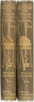 William Meinhold. Lady Wilde, translator. Sidonia the Sorceress and the Amber Witch, Vols. I