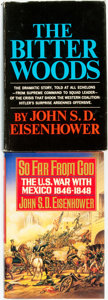 Books:Americana & American History, John S. D. Eisenhower. SIGNED. The Bitter Woods. New York: G. P. Putnam's Sons, [1969].[together with:] SIGNED. ... (Total: 2 Items)