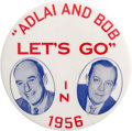 """Political:Pinback Buttons (1896-present), Adlai Stevenson & Robert Wagner: A Rare 3½"""" Button Promoting the New York City Mayor as Adlai's Running Mate...."""