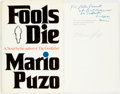 Books:Mystery & Detective Fiction, Mario Puzo. SIGNED PRESENTATION COPY. Fools Die. G. P.Putnam's Sons, 1978. First Impression. One of 350 copies. S...