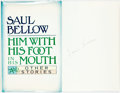 Books:Literature 1900-up, Saul Bellow. SIGNED. Him with His Foot in His Mouth and OtherStories. New York: Harper and Row Publishers, 1974. ...