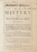 Books:Science & Technology, Venterus Mandey, James Moxon. Mechanick Powers: ... Mistery Of Nature and Art Unvail'd. London: 1696....