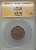 Two Cent Pieces, 1870 2C -- Cleaned -- ANACS. MS60 Details. NGC Census: (2/115). PCGS Population (1/78). Mintage: 860,250. Numismedia Wsl. P...