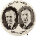 "Political:Pinback Buttons (1896-present), Coolidge & Dawes: The Rare 7/8"" ""North Adams"" Jugate...."