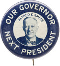 Political:Pinback Buttons (1896-present), Al Smith: One of the Most Sought-after Single Portrait ButtonDesigns from 1928....