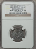 Colombia, Colombia: Santa Marta Mint Error 1/4 Real 1820 VF30 Brown NGC,...
