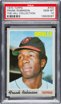 Baseball Cards:Singles (1970-Now), 1970 Topps Frank Robinson #700 PSA Gem Mint 10 - Pop Two....