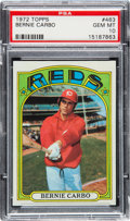 Baseball Cards:Singles (1970-Now), 1972 Topps Bernie Carbo #463 PSA Gem Mint 10 - Pop One. ...