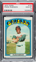 Baseball Cards:Singles (1970-Now), 1972 Topps Frank Robinson #100 PSA Gem Mint 10....