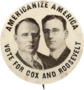 "Political:Pinback Buttons (1896-present), Cox & Roosevelt: The Iconic ""Americanize America"" Jugate Pinback...."