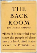 Books:Biography & Memoir, Joe (Markee) Madden. INSCRIBED. The Back Room. [Joseph A.Madden, 1937]. Inscribed by the author....