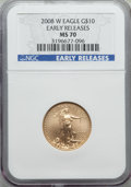 Modern Bullion Coins, 2008-W $10 Quarter-Ounce Gold Eagle, Early Releases, MS70 NGC....