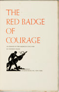 Books:Literature Pre-1900, Stephen Crane. LIMITED. The Red Badge of Courage. An Episode of the American Civil War. New York: Random House, ...
