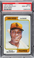 Baseball Cards:Singles (1970-Now), 1974 Topps Willie McCovey #250 PSA Gem Mint 10 - Pop One....