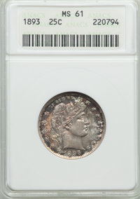 1893 25C MS61 ANACS. NGC Census: (15/200). PCGS Population (13/245). Mintage: 5,444,815. Numismedia Wsl. Price for probl...