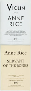 Books:Horror & Supernatural, Anne Rice. Pair of SIGNED UNCORRECTED PROOFS. Includes: Servant of the Bones. [together with:] Violin.... (Total: 2 Items)