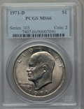 Eisenhower Dollars: , 1971-D $1 MS66 PCGS. PCGS Population (931/20). NGC Census: (606/42). Mintage: 68,587,424. Numismedia Wsl. Price for problem...