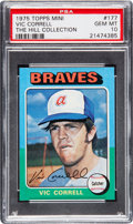 Baseball Cards:Singles (1970-Now), 1975 Topps Mini Vic Correll #177 PSA Gem Mint 10 - Pop One....