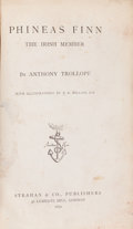Books:Literature Pre-1900, Anthony Trollope. Phineas Finn. The Irish Member. London:Strahan & Co., 1870....