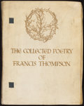 Books:Literature Pre-1900, Francis Thompson. LIMITED. The Collected Poetry of FrancisThompson. London: Hodder & Stoughton, 1913....