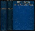 Books:Art & Architecture, [British Art]. Pair of Books in The Makers of British Art Series. Includes: Edgcumbe Staley. Lord Leighton of St... (Total: 2 Items)