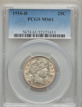 Barber Quarters: , 1916-D 25C MS61 PCGS. PCGS Population (53/1683). NGC Census: (56/1051). Mintage: 6,540,800. Numismedia Wsl. Price for probl...