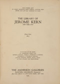 Books:Reference & Bibliography, [Auction Catalogs]. The Library of Jerome Kern. New York:The Anderson Galleries, 1929....