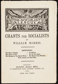 Books:Pamphlets & Tracts, William Morris. Chants for Socialists. London: SocialistLeague Office, 1885....